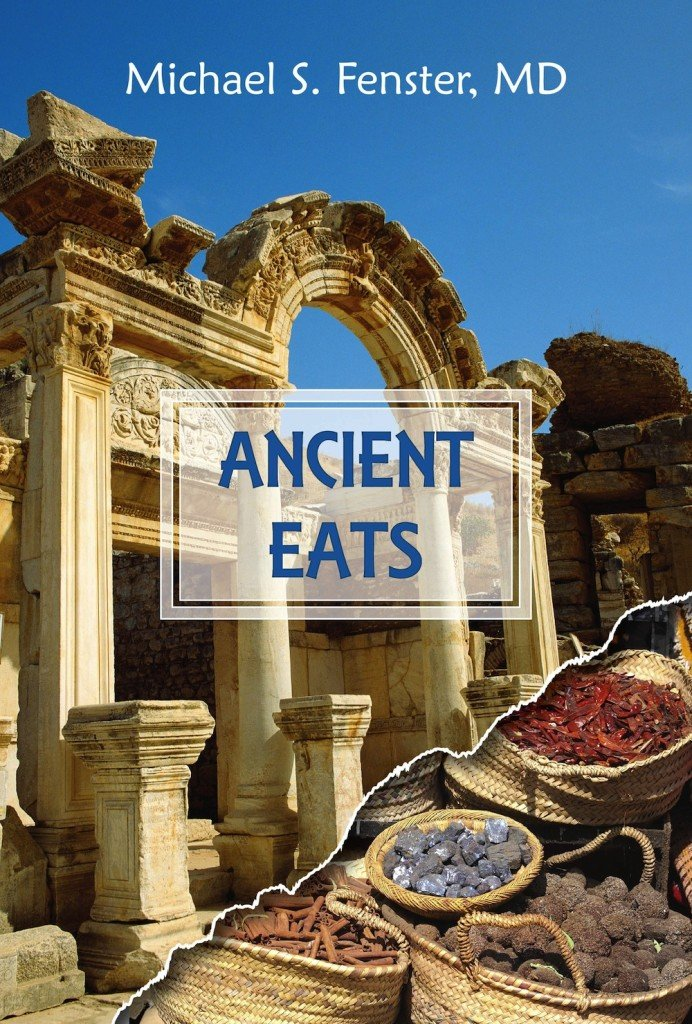 Ancient Eats by Michael Fenster Book Cover