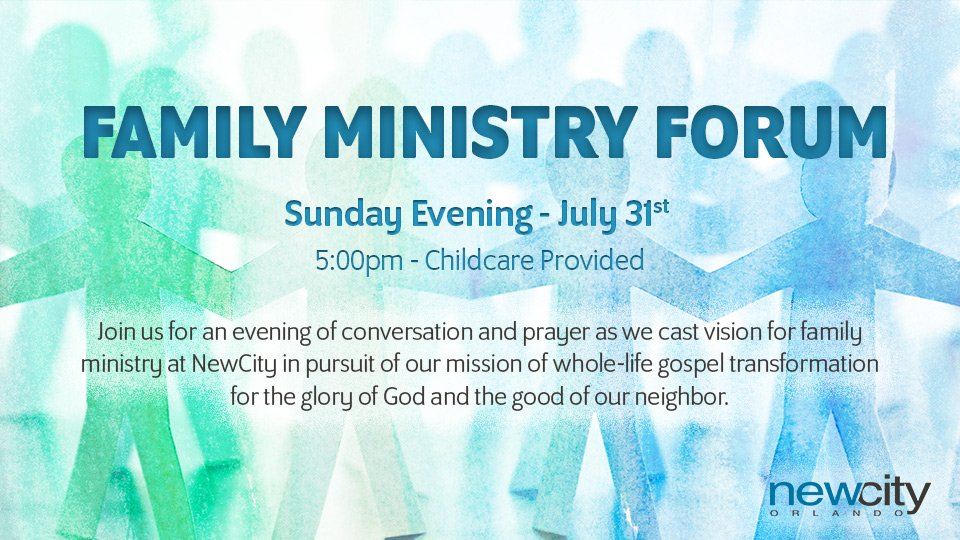 New City Family Ministry Forum