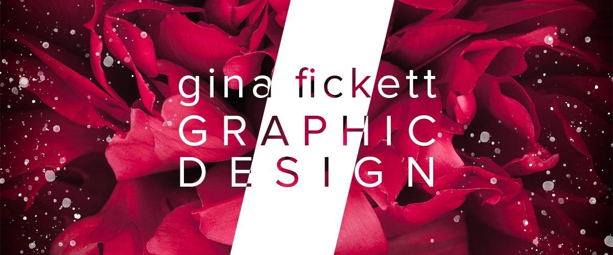 Gina Fickett Graphic Design
